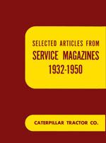 Caterpillar Service Magazine Articles 1932-1950 Manual